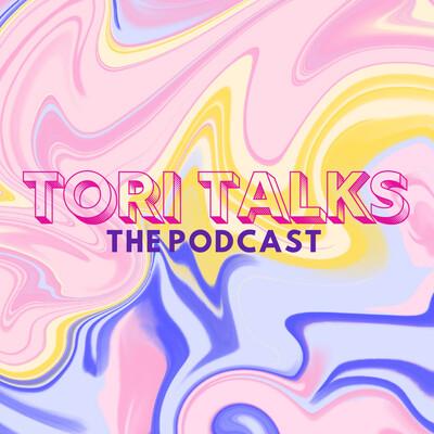 Tori Talks