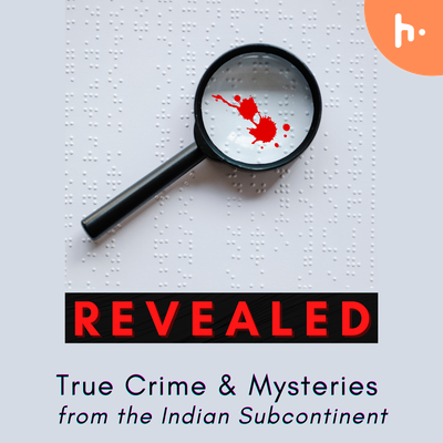 The Revealed Podcast - True Crime & Mysteries