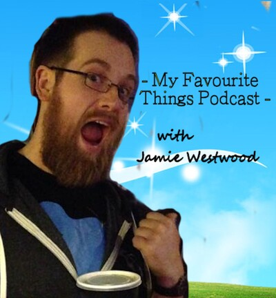 My Favourite Things Podcast