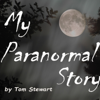 My Paranormal Story