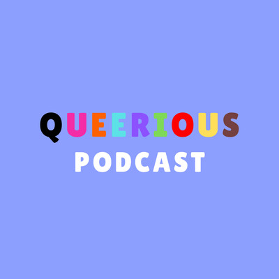 Queerious Podcast