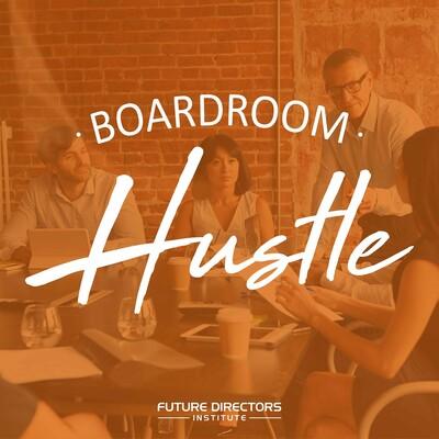 Boardroom Hustle