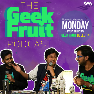 Geek Fruit Podcast