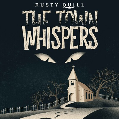 The Town Whispers