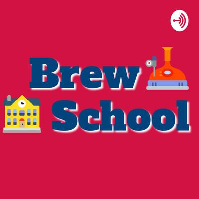Brew School