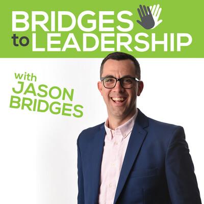 Bridges to Leadership