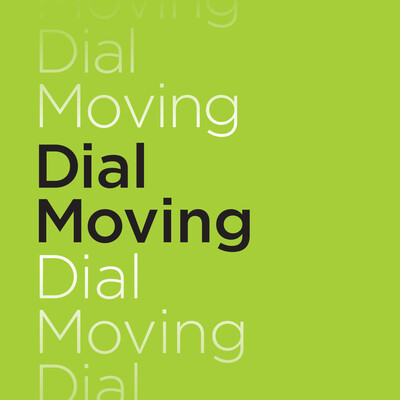 Dial Moving