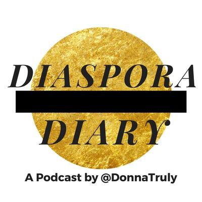 Diaspora Diary