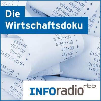 Die Wirtschaftsdoku   Inforadio