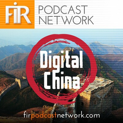 Digital China: the Podcast for Western Marketers with a Chinese Audience
