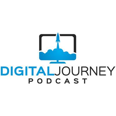 Digital Journey Podcast | Navigating Your Online Business Voyage