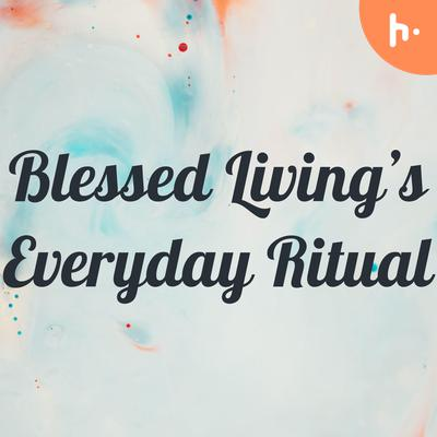 The Everyday Ritual - Day 1