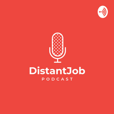 DistantJob Podcast
