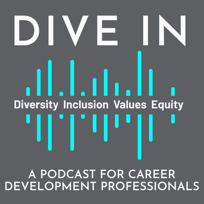 Dive In: A Podcast for Career Development Professionals