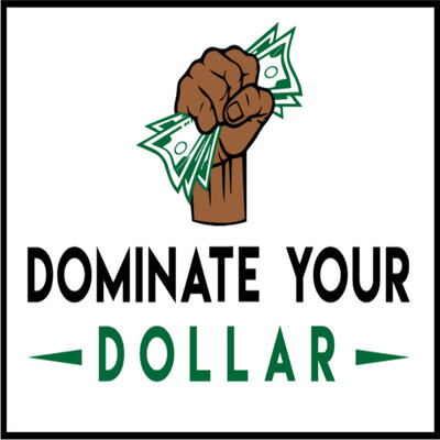 Dominate Your Dollar