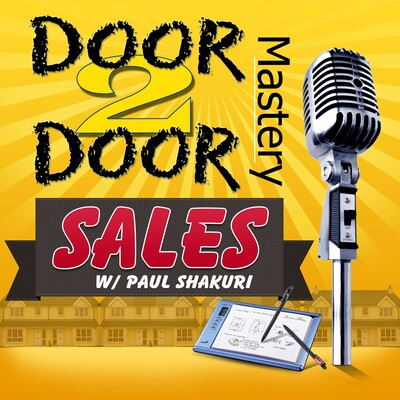 Door To Door Mastery Podcast