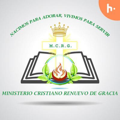PREDICAS MINISTERIO CRISTIANO RENUEVO DE GRACIAS
