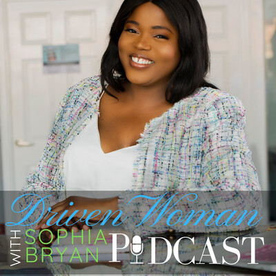 Driven Woman Podcast