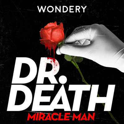 Dr. Death: Miracle Man