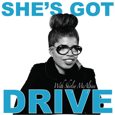 She's Got Drive: Black Women talk about Success and how they achieved it.