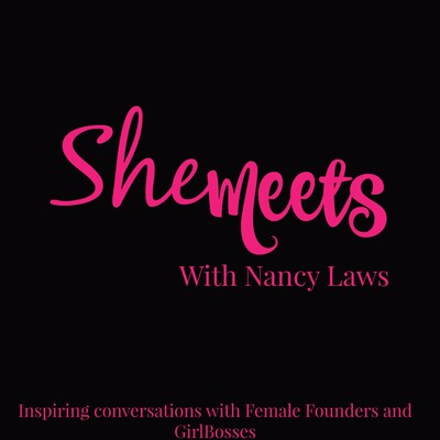 SheMeets Radio With Nancy Laws