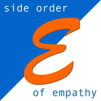 Side Order of Empathy