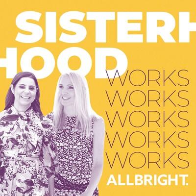 Sisterhood Works