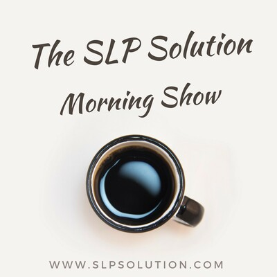 SLP Solution Morning Show