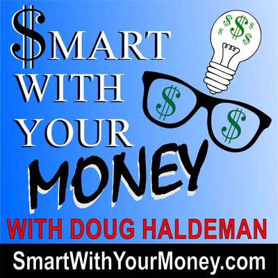 Smart With Your Money With Doug Haldeman