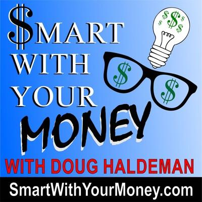 Smart With Your Money With Doug Haldeman