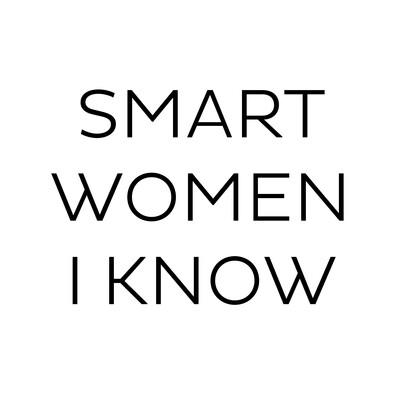 Smart Women I Know
