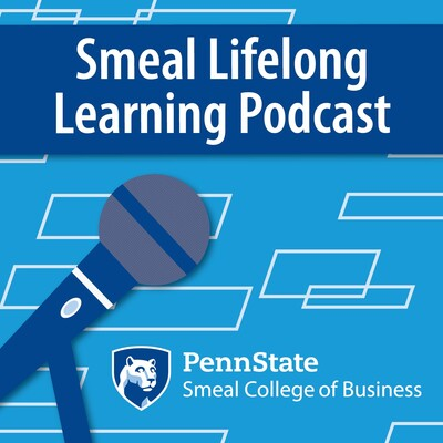 Smeal Lifelong Learning Podcast