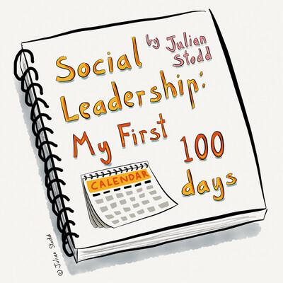 Social Leadership: My 1st 100 Days