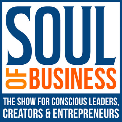 Soul of Business Show | Mindset, Meaning, Money & Mastery
