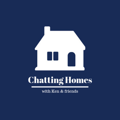 Chatting Homes with Ken & friends