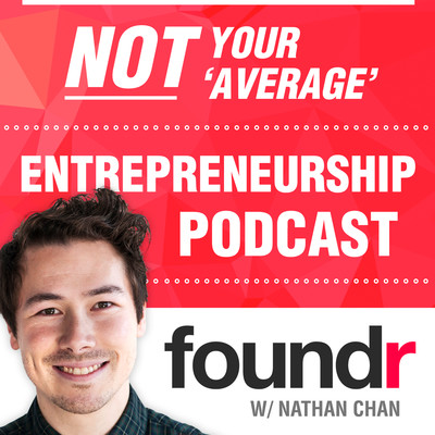 Foundr Magazine Podcast | Learn From Successful Founders & Proven Entrepreneurs, The Ultimate StartUp Podcast For Business