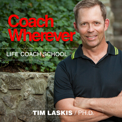 Coach Wherever: Life Coach School Podcast