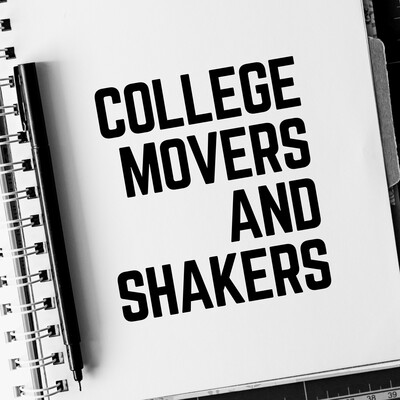 College Movers and Shakers