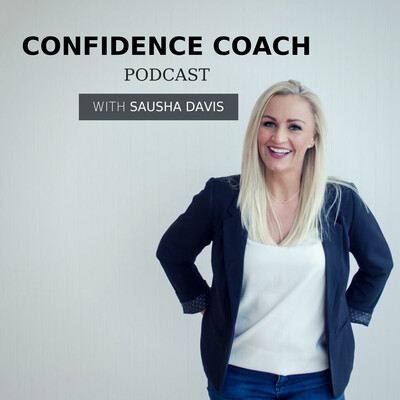 Confidence Coach Podcast