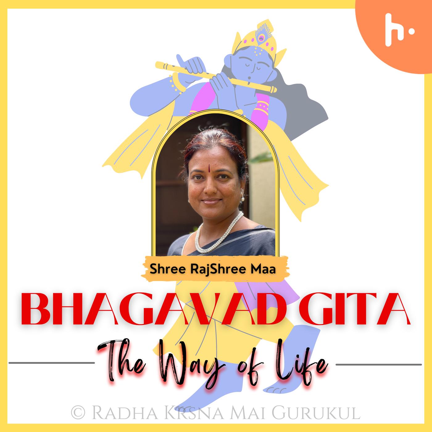 Bhagavad Gita - The Way Of Life