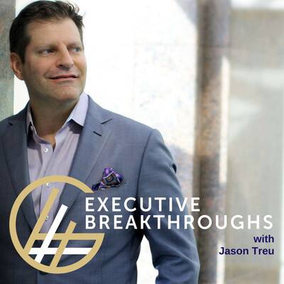 Executive Breakthroughs Podcast