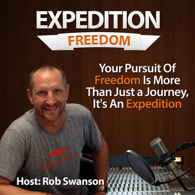 Expedition Freedom with Rob Swanson