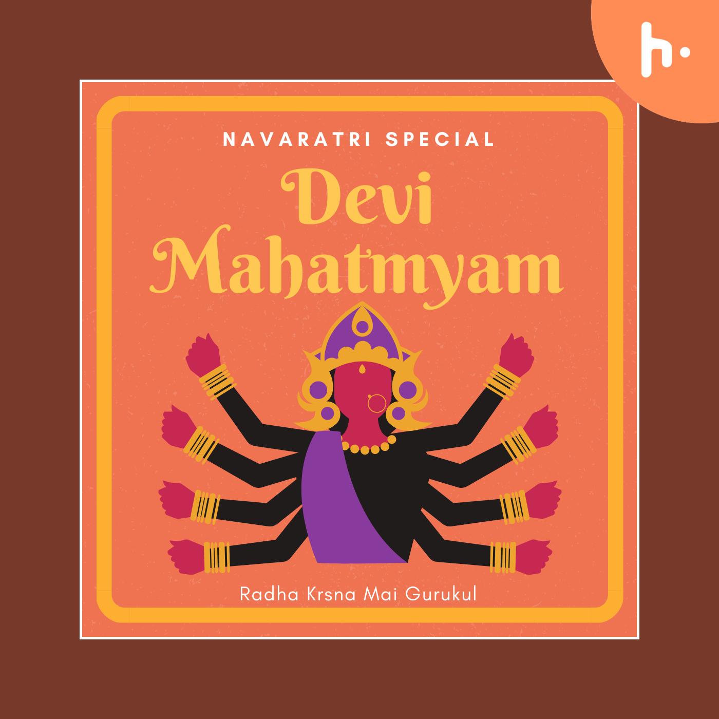 Devi Mahatmyam(Durga Saptashati)
