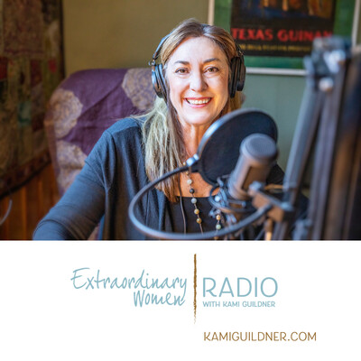 Extraordinary Women Radio with Kami Guildner