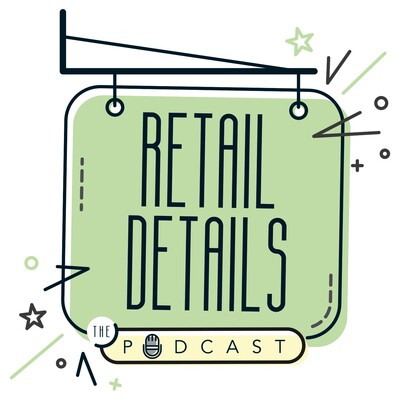 Retail Details the Podcast