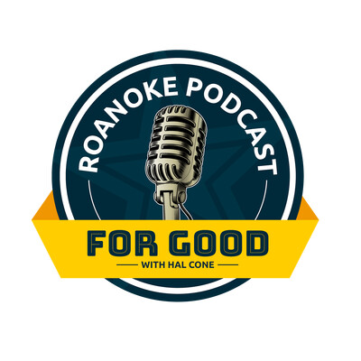 Roanoke Podcast For Good