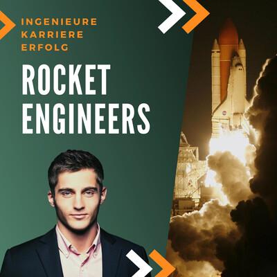 RocketEngineers - Der Podcast für Karriereerfolg im Ingenieurwesen