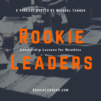 Rookie Leaders Podcast