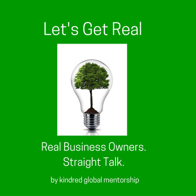 Let's Get Real About Business