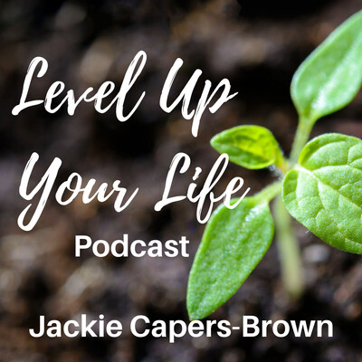 Level Up Your Life Podcast